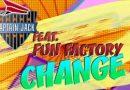 """Premiera: Captain Jack feat. Fun Factory – """"Change"""" (new Video)"""