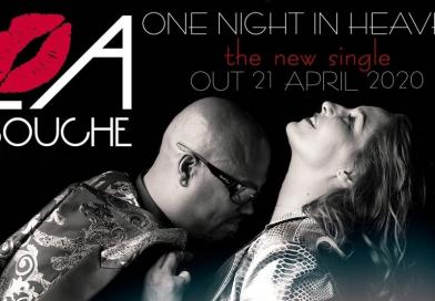 La Bouche – One Night In Heaven (Single nou)