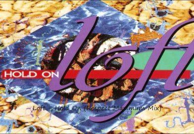 """""""Loft – Hold On"""" și influența adusă de acest proiect în stilul muzical Eurodance"""