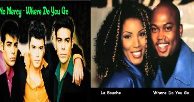 """""""Where Do You Go"""", No Mercy vs. La Bouche"""